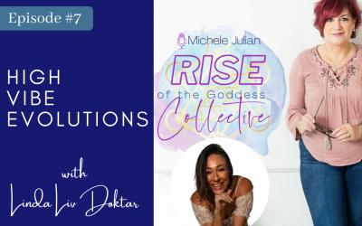 Episode 7: Linda Liv Doktar, Founder of High Vibe Evoultions