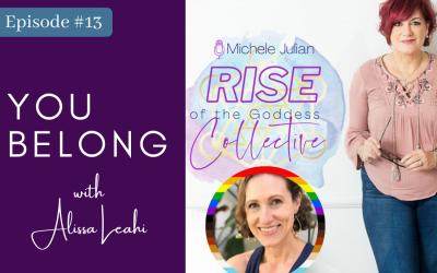 Episode #13: Alissa Leahi: You Belong